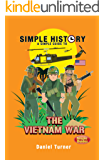 Simple History: The Vietnam War