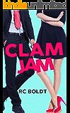 CLAM JAM (CLAM JAM; BLUE BALLS Book 1)