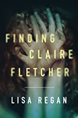 Finding Claire Fletcher (A Claire Fletcher and Detective Parks Mystery Book 1) Kindle Edition