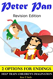 Books For Kids: Peter Pan (Revision Edition) ,Children's books,Bedtime Stories For Kids Ages 3-8 (Early readers chapter books,Early learning,Bedtime reading ... readers / Bedtime stories for kids Book 10)