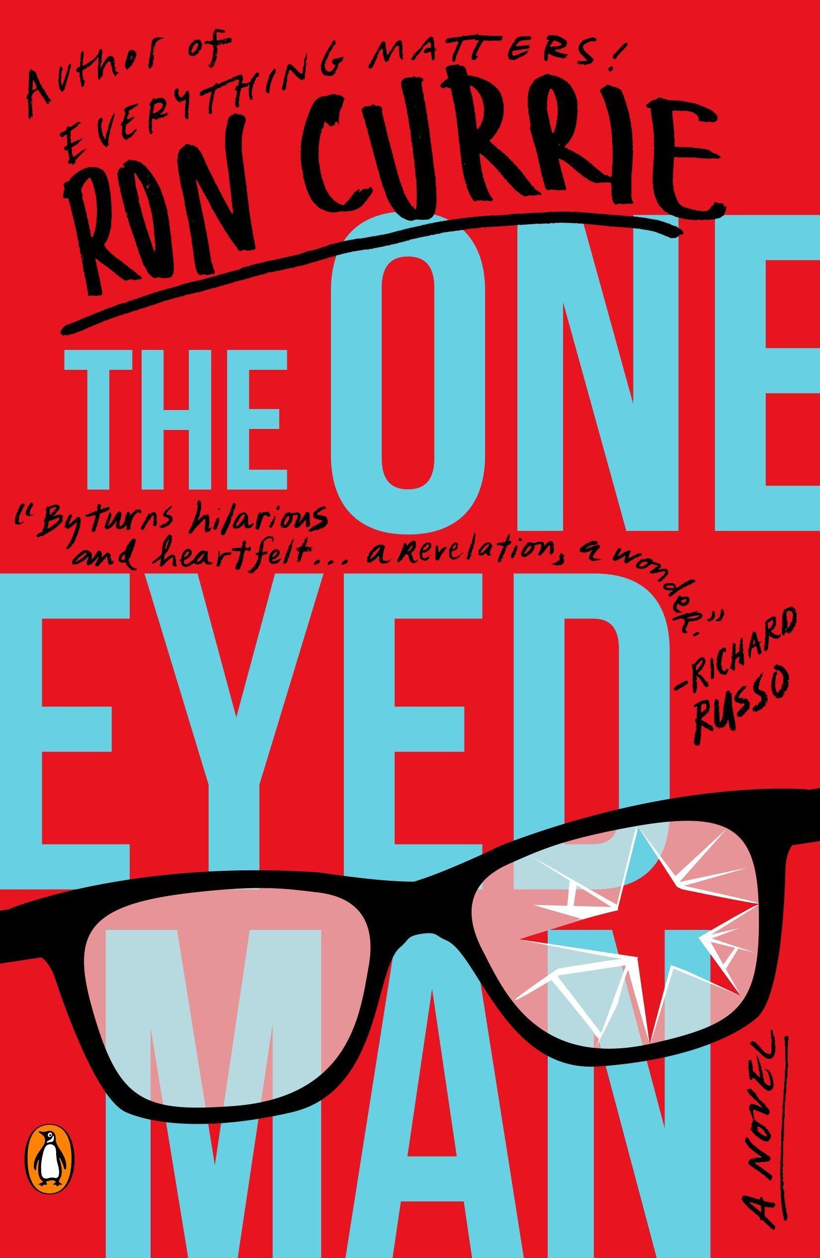 The One-Eyed Man: A Novel PDF