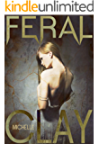 Feral (The Bad Wolf Series Book 2)