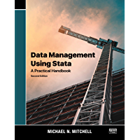Data Management Using Stata: A Practical Handbook, Second Edition