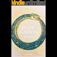 Elite Nation: Book One