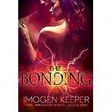 The Bonding: An Alien Mating Bond Romance (The Tribe Warrior Series Book 1)