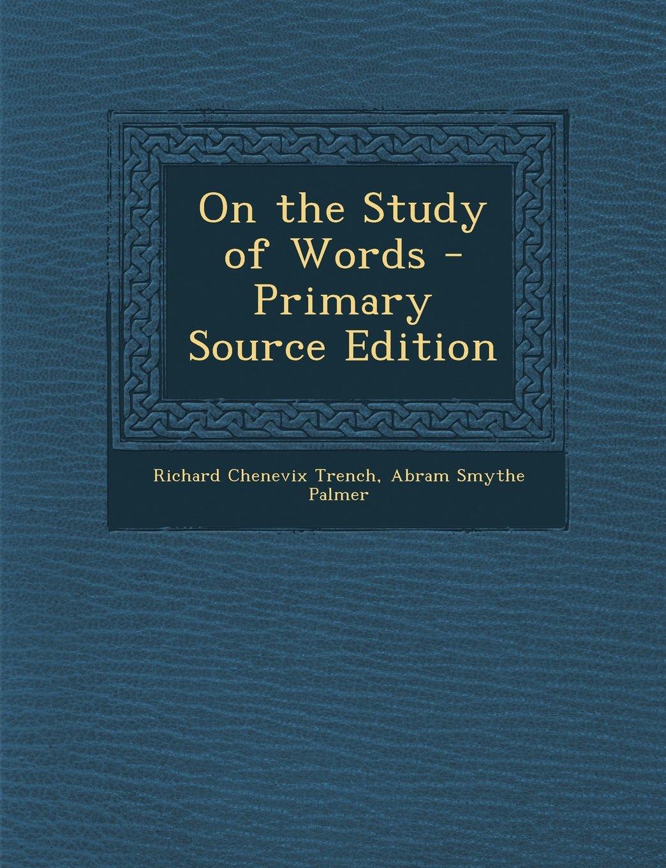 Sullo Studio Delle Parole - Edizione Della Fonte Primaria