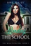 Bending the School (The New Principal Book 2)