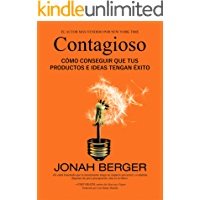 Contagioso: Cómo conseguir que tus productos e ideas tengan éxito