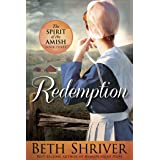 Redemption (Spirit of the Amish Book 3)