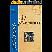 Romanos (Comentários Bíblicos João Calvino)