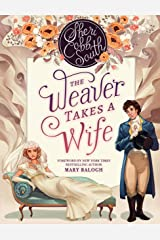 "The Weaver Takes a Wife (The ""Weaver"" series Book 1) Kindle Edition"