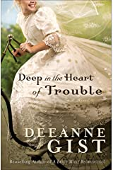 Deep in the Heart of Trouble Kindle Edition