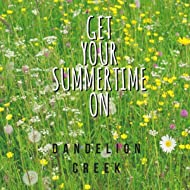 Get Your Summer Time On