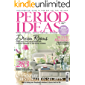 PERIOD IDEAS: YOUR ESSENTIAL GUIDE TO TIMELESS CHIC FOR THE HOME