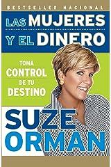 Las mujeres y el dinero (Spanish Edition) Kindle Edition
