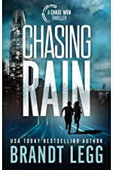 Chasing Rain (Chase Wen Thriller) Kindle Edition