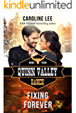 Fixing Forever (Quinn Valley Ranch Book 4)