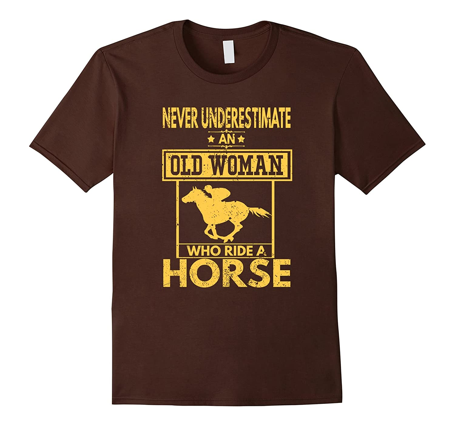 Never Underestimate An Old Woman Who Ride A Horse Shirts-BN