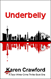 Underbelly (A Taryn Winter Crime Thriller Book 1)