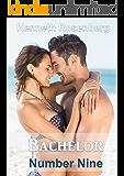 Bachelor Number Nine (Hollywood Romance Book 3)