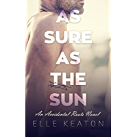 As Sure As The Sun (Accidental Roots Book 4)