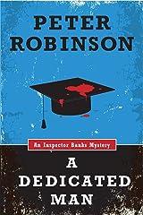 A Dedicated Man (An Inspector Banks Mystery) (Inspector Banks series Book 2)