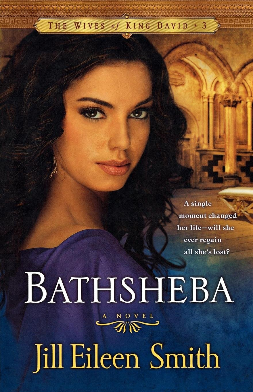 Read Online Bathsheba: A Novel (The Wives of King David) (Volume 3) pdf