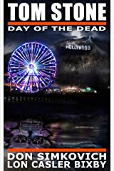Tom Stone: Day of the Dead (Tom Stone Detective Stories -  Book 3) Kindle Edition