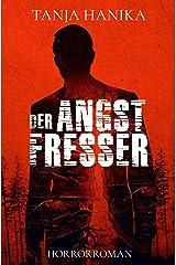 Der Angstfresser (German Edition) Kindle Edition