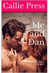 Me and Dan: Hot Wife Lyssa's Confessions Kindle Edition