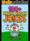 100+ Knock Knock Jokes