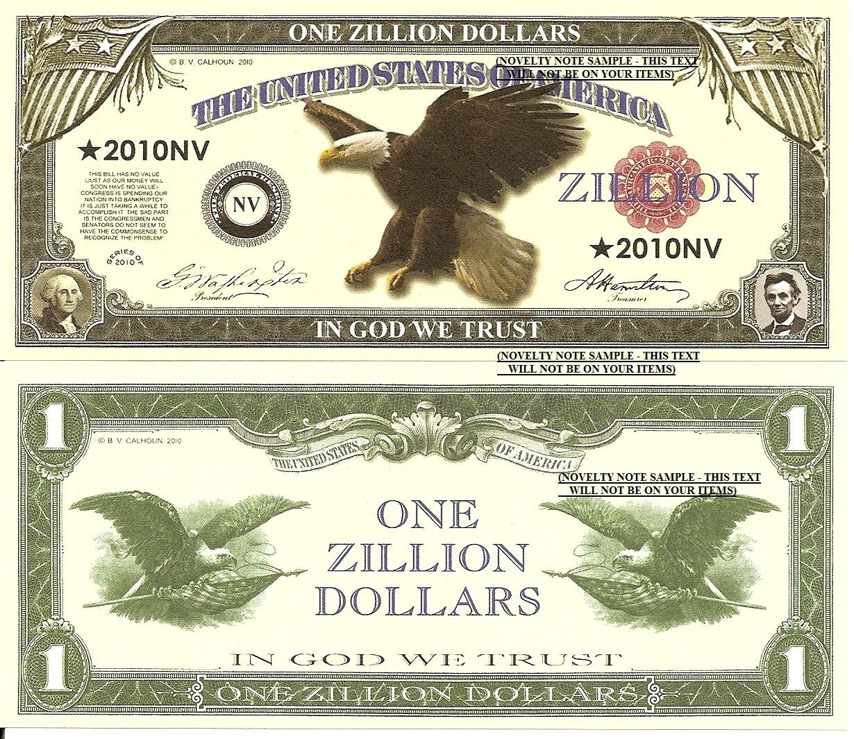 Novelty Dollar Million Billion Trillion and Zillion American