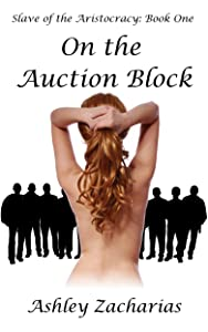 On the Auction Block (Slave of the Aristocracy Book 1)