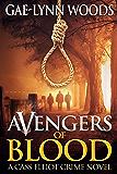 Avengers of Blood (Cass Elliot Crime Series Book 2)