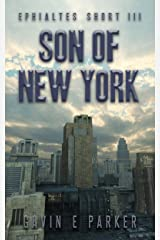 Son of New York (Ephialtes Shorts Book 3) Kindle Edition