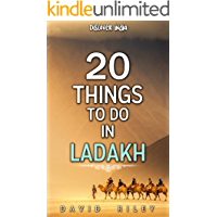 20 things to do in Ladakh (20 Things (Discover India) Book 7)