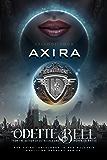 Axira Episode Four: A Galactic Coalition Series