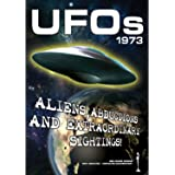 UFOs 1973: Aliens, Abductions and Extraordinary Sightings [DVD] [2010] [NTSC]