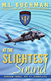 At the Slightest Sound: a military paranormal romance (Shadowforce: Psi Book 1)