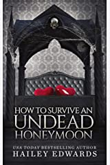 The Epilogues: Part II: How to Survive an Undead Honeymoon (The Beginner's Guide to Necromancy Book 8) Kindle Edition