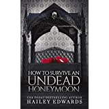 The Epilogues: Part II: How to Survive an Undead Honeymoon (The Beginner's Guide to Necromancy Book 8)