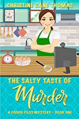 The Salty Taste of Murder (A Foodie Files Mystery Book 1) Kindle Edition