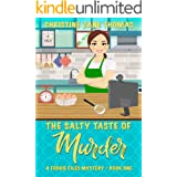 The Salty Taste of Murder (A Foodie Files Mystery Book 1)