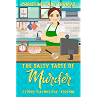 The Salty Taste of Murder (A Foodie Files Mystery Book 1) (English Edition)