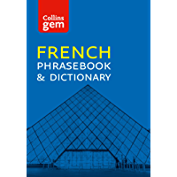 Collins French Phrasebook and Dictionary Gem Edition: Essential phrases and words (Collins Gem) (French Edition)