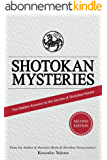 Shotokan Mysteries: The Hidden Answers to the Secrets of Shotokan Karate (English Edition)