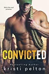 CONVICTED Kindle Edition