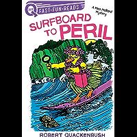Surfboard to Peril: A Miss Mallard Mystery (QUIX)