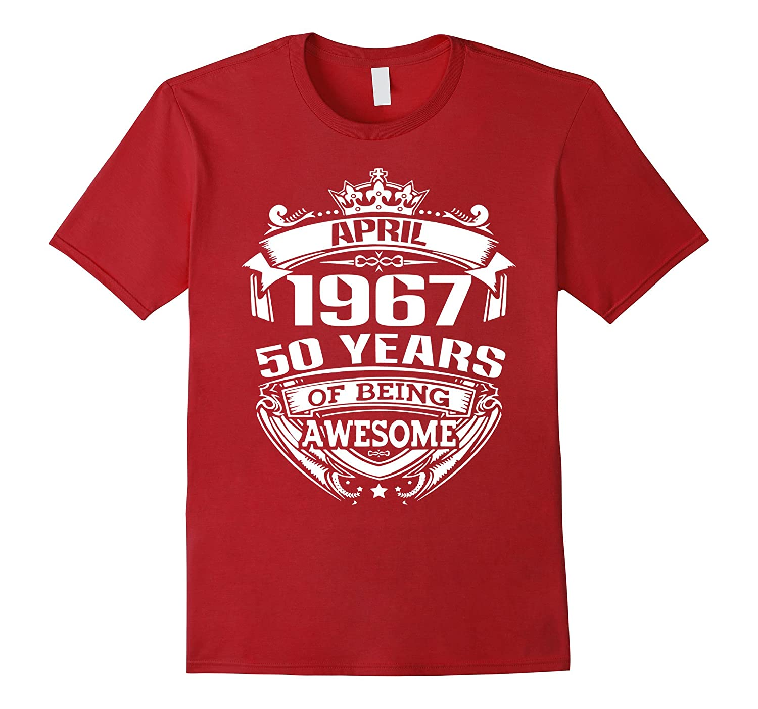 April 1967 50 years of being awesome T-shirt-TH