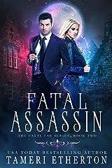Fatal Assassin (Fatal Fae Book 2) Kindle Edition